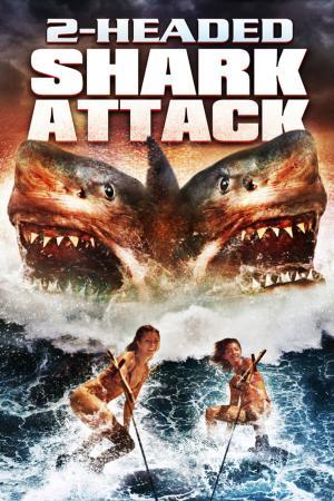 2 Headed Shark Attack   The Film Club the asylum
