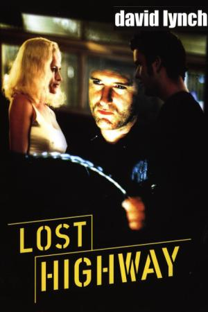 Lost Highway - Strade Perdute