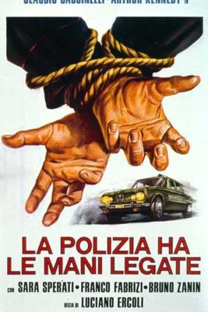 La Polizia ha le Mani Legate