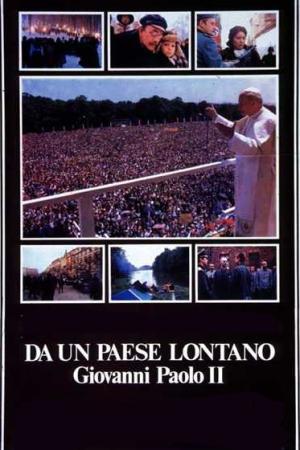 Da un Paese Lontano - Giovanni Paolo II | The Film Club