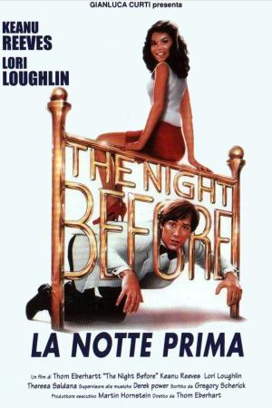 The Night Before - La Notte Prima