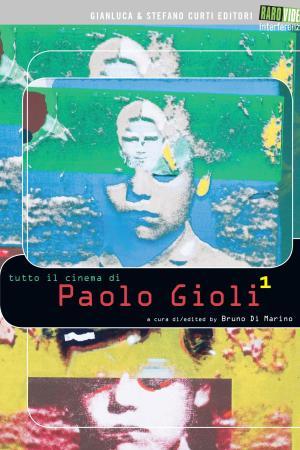 Tutto il Cinema di Paolo Gioli | The Film Club