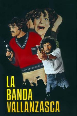 La banda Vallanzasca | The Film Club