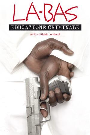 La-Bas: Educazione Criminale