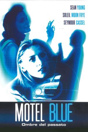 Motel Blue - Ombre dal Passato