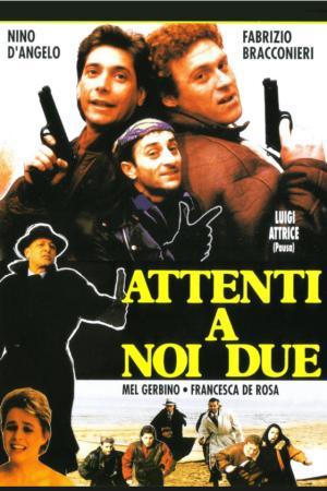 Attenti a Noi Due | The Film Club