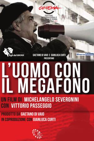 L'Uomo con il Megafono | The Film Club