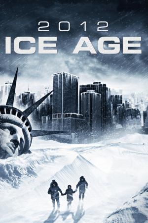 2012: Ice Age | The Film Club bizzarro movies Stati Uniti action azione avventura