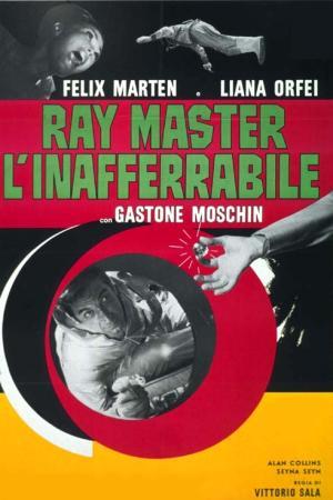 Ray Master, l'Inaferrabile