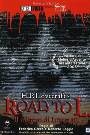 Road to L. - Il mistero di Lovecraft   The Film Club