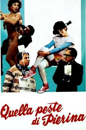 Quella peste di Pierina | The Film Club