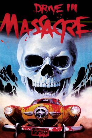 Drive In Massacre   The Film Club