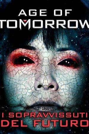 Age of Tomorrow | The Film Club