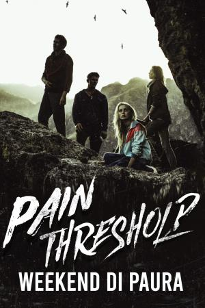 Pain Threshold - Weekend di Paura
