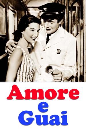 Amore e Guai | The Film Club
