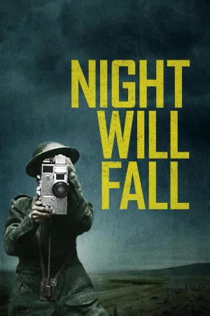 Night Will Fall - Perché Non Scenda la Notte