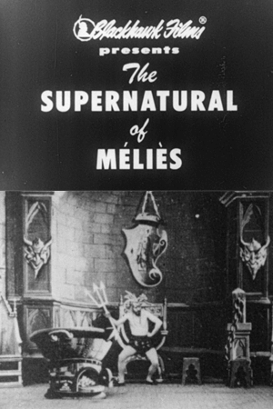 The supernatural of Méliès