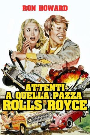 Attenti a quella pazza Rolls Royce   The Film Club