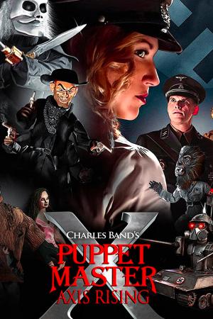 Puppet Master X: Axis Rising | The Film Club Full Action Full Moon Horror Stati Uniti