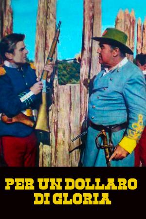 Per un Dollaro di Gloria | The Film Club