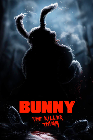 Bunny The Killer Thing | The Film Club