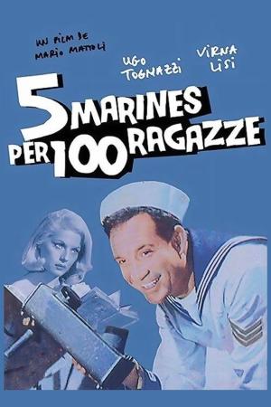 Cinque Marines per 100 Ragazze   The Film Club