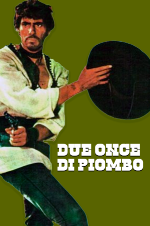 Due Once di Piombo | The Film Club
