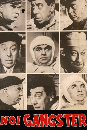 Noi Gangster | The Film Club