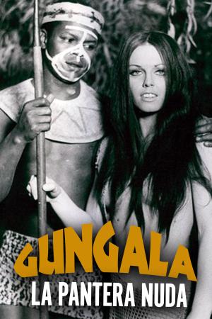 Gungala La Pantera Nuda   The Film Club