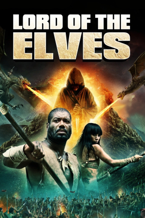 Lord of the Elves | The Film Club The Asylum Sci-fi fantasy fantascienza avventura