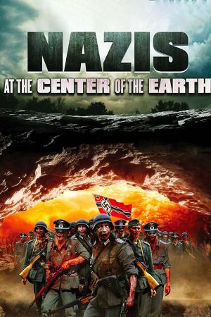 Nazis at the Center of the Earth | The Film Club The Asylum bizzarro movies Full Action azione commedia avventura thriller nazisti
