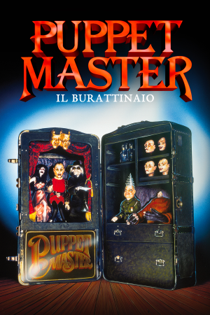 Puppet Master - Il Burattinaio   The Film Club Full Moon Full Action Horror