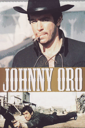 Johnny Oro | The Film Club