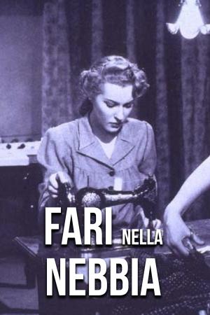 Fari Nella Nebbia | The Film Club