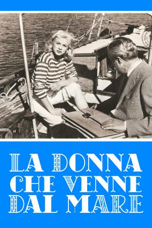 La Donna che Venne dal Mare | The Film Club