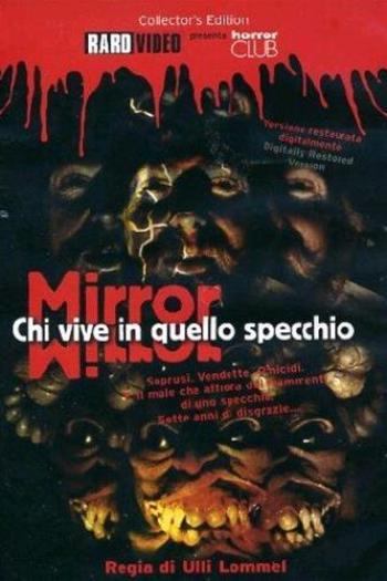 Mirror - Chi vive in quello specchio?