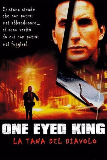 One Eyed King - La Tana del Diavolo