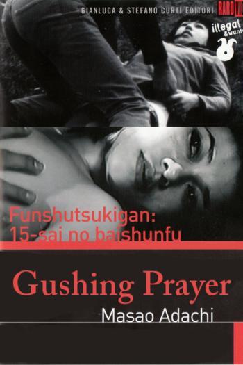 Gushing Prayer