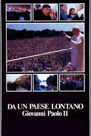 Da un Paese Lontano - Giovanni Paolo II
