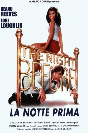 The Night Before. La Notte Prima