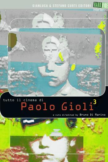 Tutto il Cinema di Paolo Gioli 3