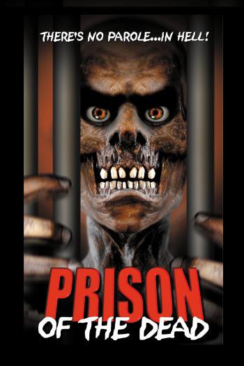 Prison of the Dead | The Film Club