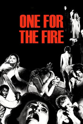 "One For the Fire - The Legacy of ""Night of the Living Dead"""