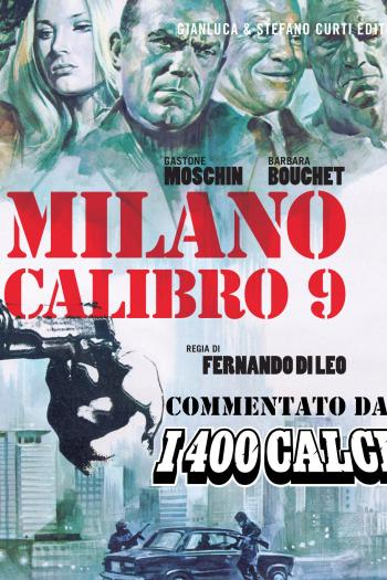 Milano Calibro 9: video-commento de