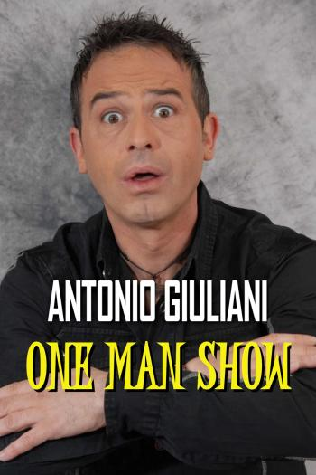 Antonio Giuliani - One Man Show