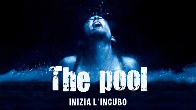 The pool, inizia l'incubo