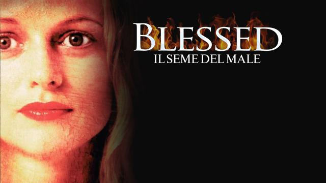 Blessed - Il seme del male