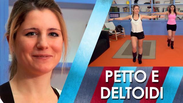 Lezione 6 Petto e deltoidi